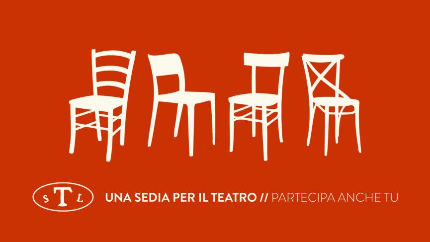 Teatro Le Sedie.Una Sedia Per Il Teatro Partecipa Anche Tu Fondazione